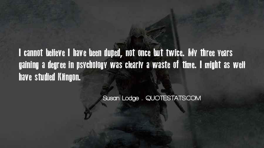 Quotes About Duped #769792