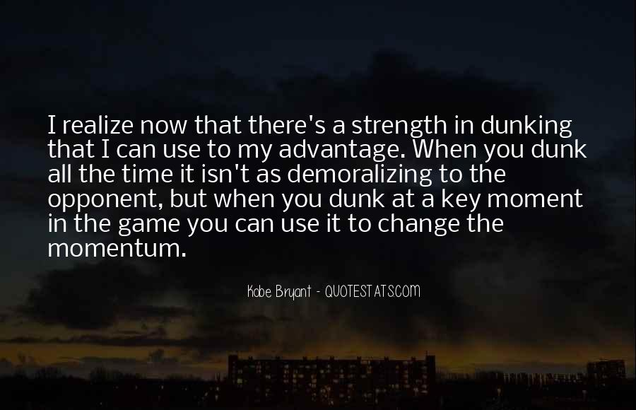 Quotes About Dunking Basketball #328911