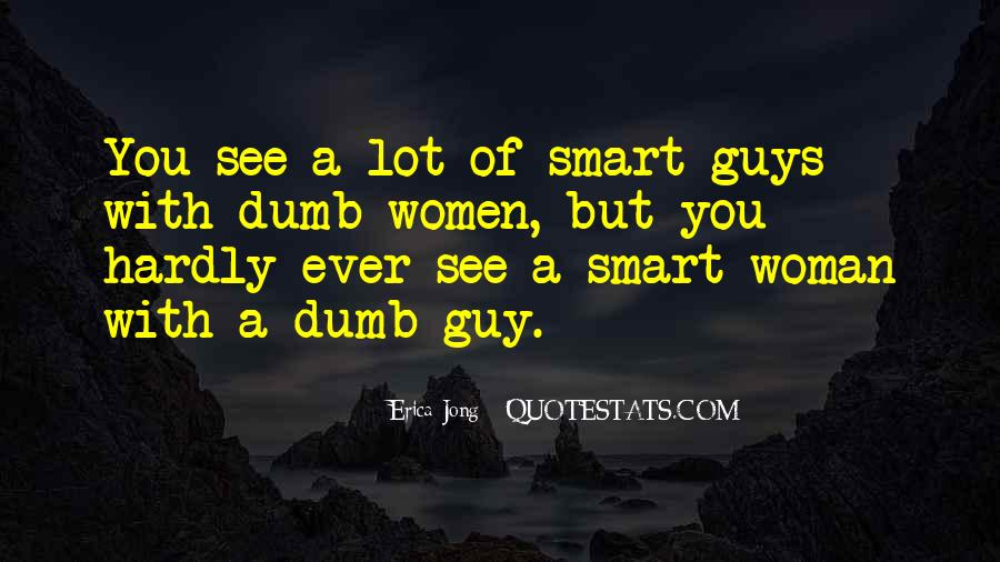Quotes About Dumb Woman #446519