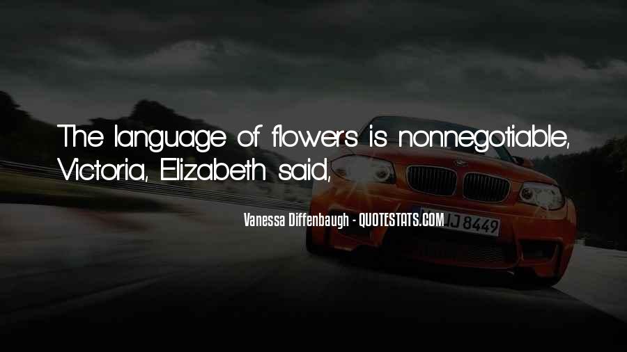 Language Of Flowers Quotes #1285751