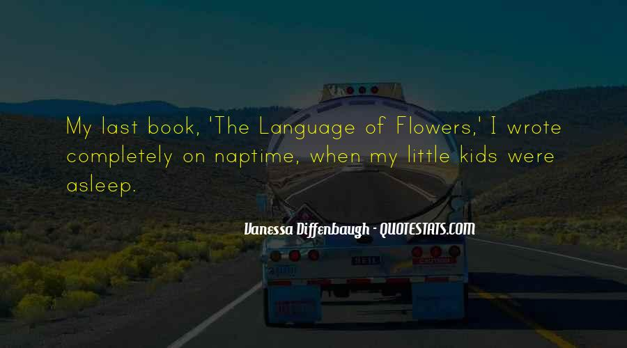 Language Of Flowers Quotes #747408
