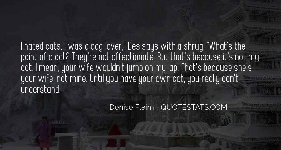 Lap Dog Quotes #1129935