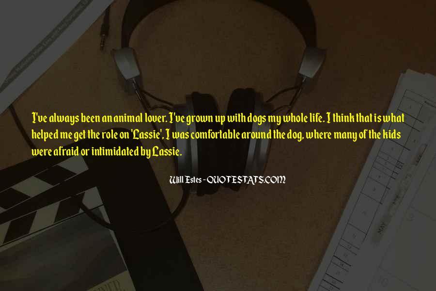 Lassie Dog Quotes #401770