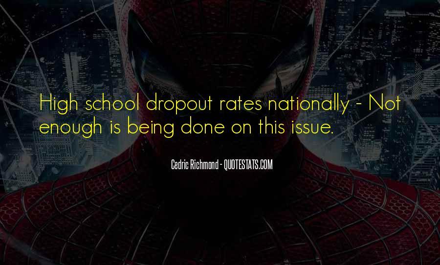 Quotes About Dropout #1461586