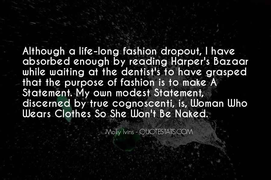 Quotes About Dropout #1615723