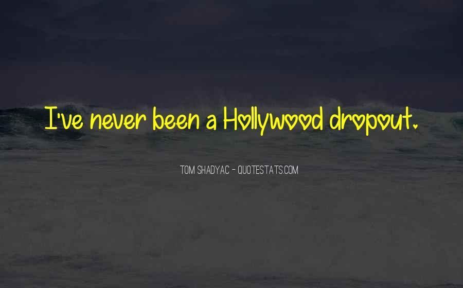 Quotes About Dropout #46768