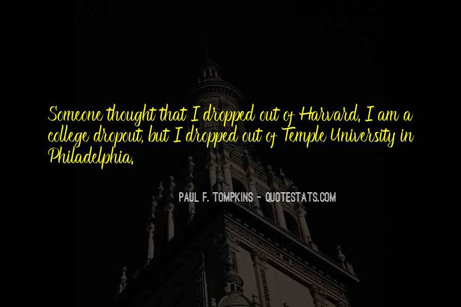 Quotes About Dropout #494332