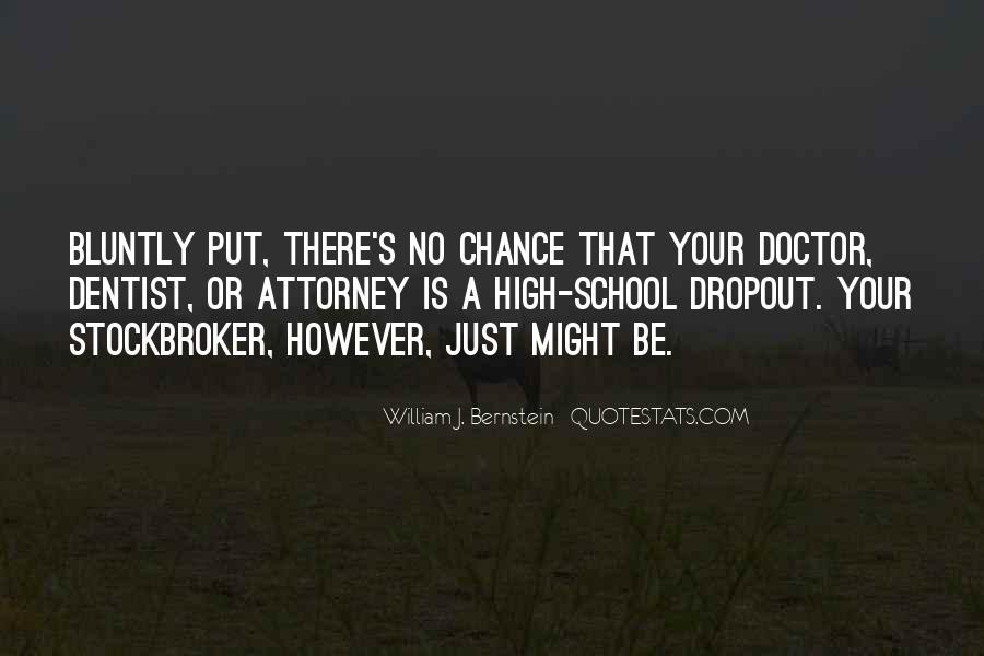 Quotes About Dropout #527719