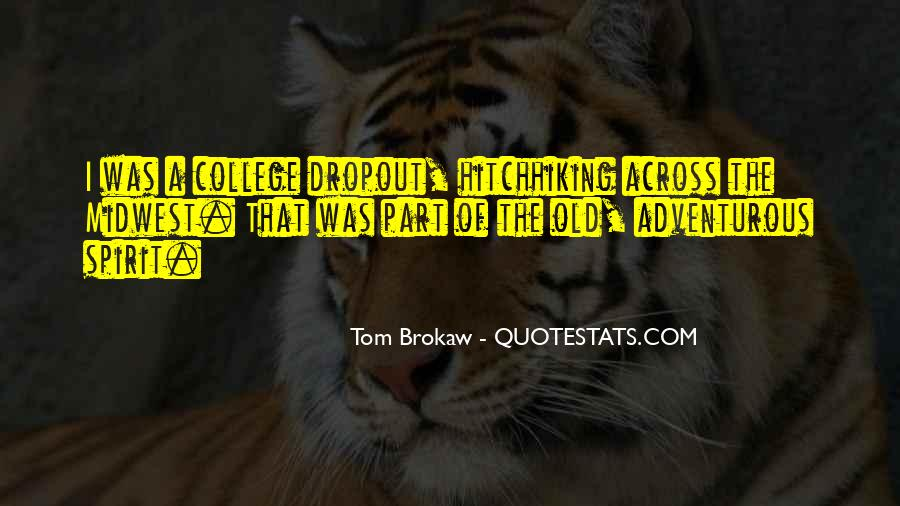 Quotes About Dropout #617846