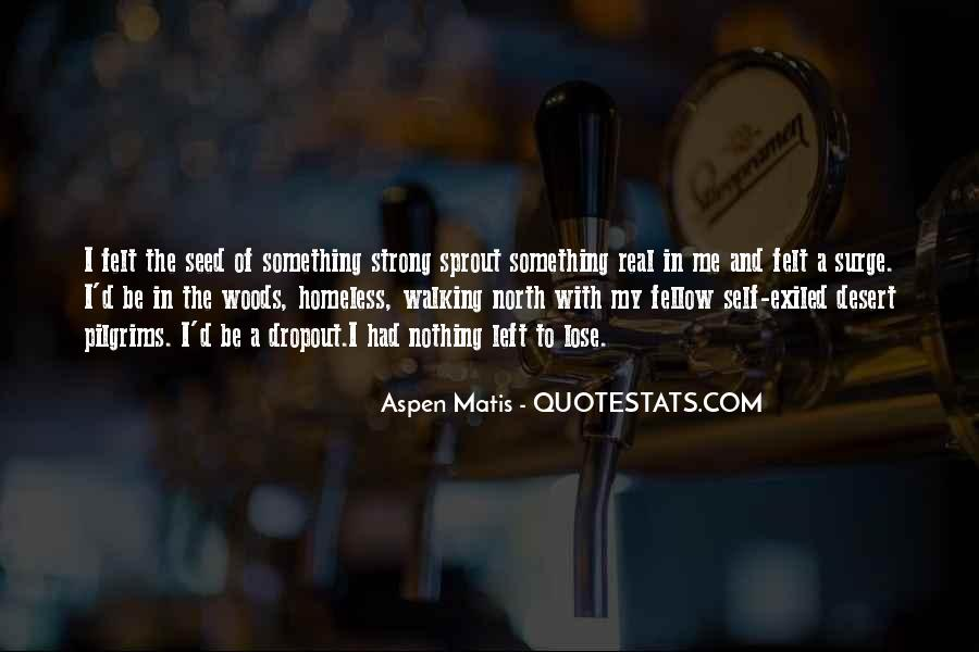 Quotes About Dropout #625899