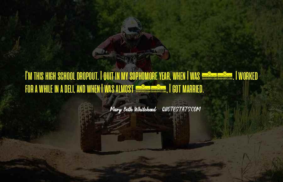Quotes About Dropout #747818