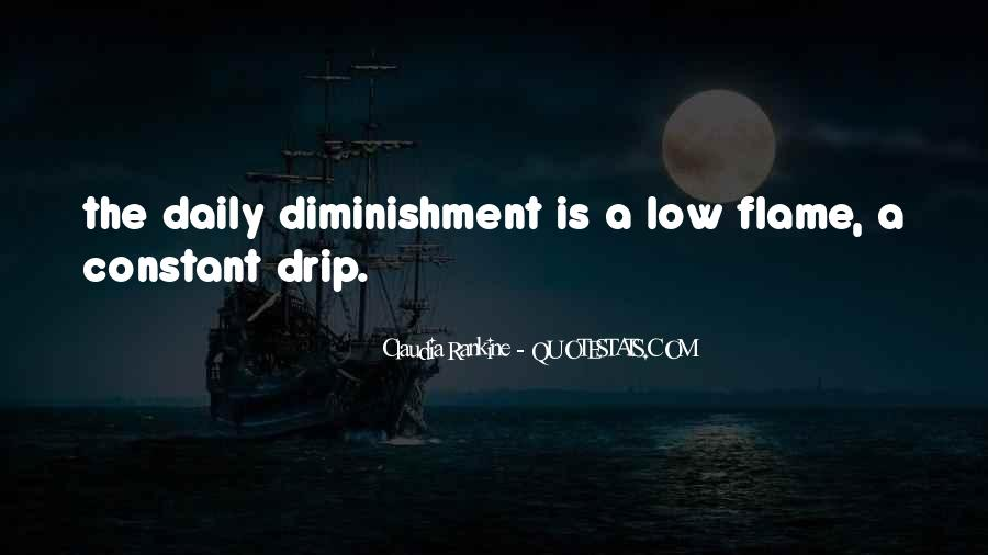 Quotes About Drip #906198
