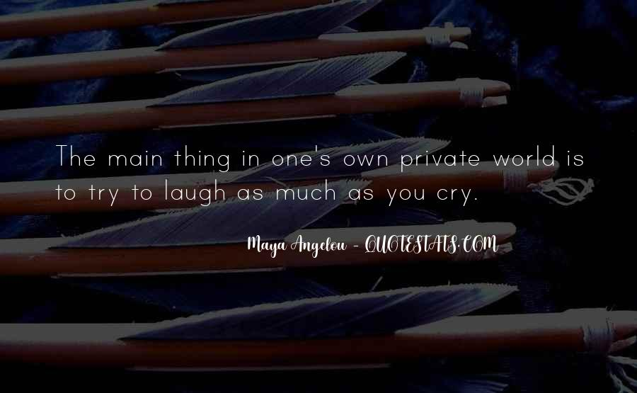 Laugh More Cry Less Quotes #126899