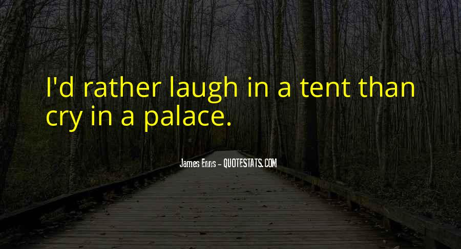 Laugh More Cry Less Quotes #133592