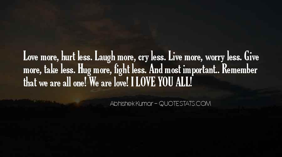 Laugh More Cry Less Quotes #437979