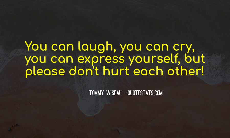 Laugh More Cry Less Quotes #56266