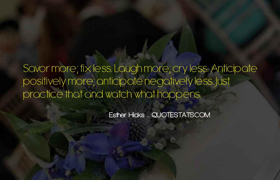Laugh More Cry Less Quotes #716434