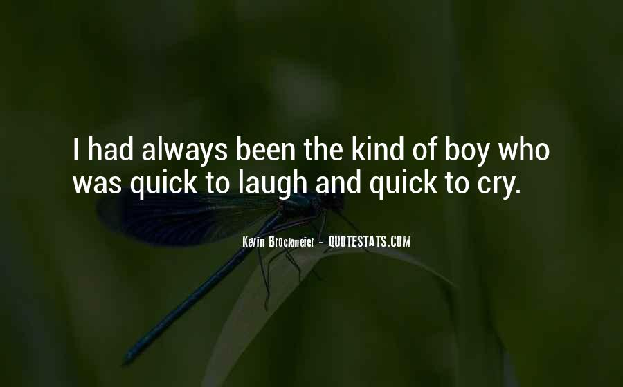 Laugh More Cry Less Quotes #76461
