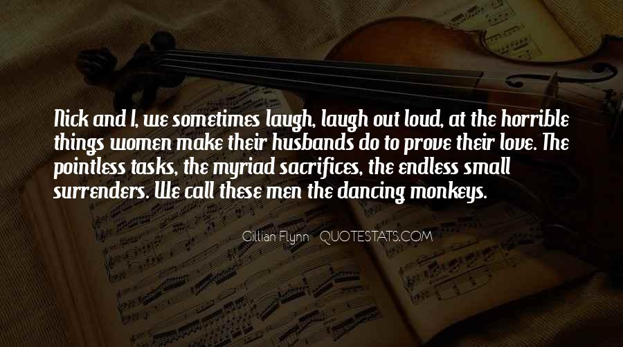 Laugh Too Loud Quotes #728928