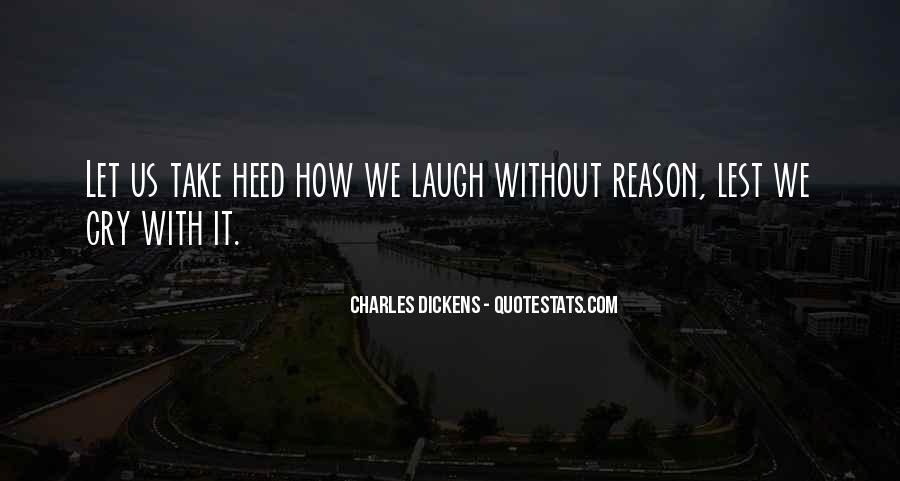 Laugh Until We Cry Quotes #108122