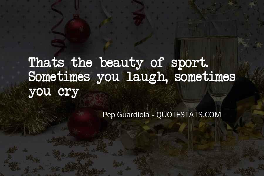 Laugh Until We Cry Quotes #116784