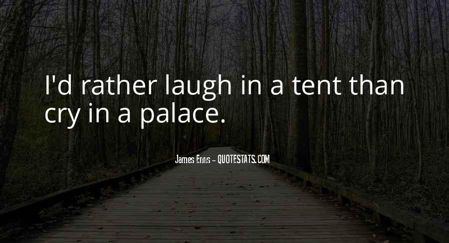 Laugh Until We Cry Quotes #133592