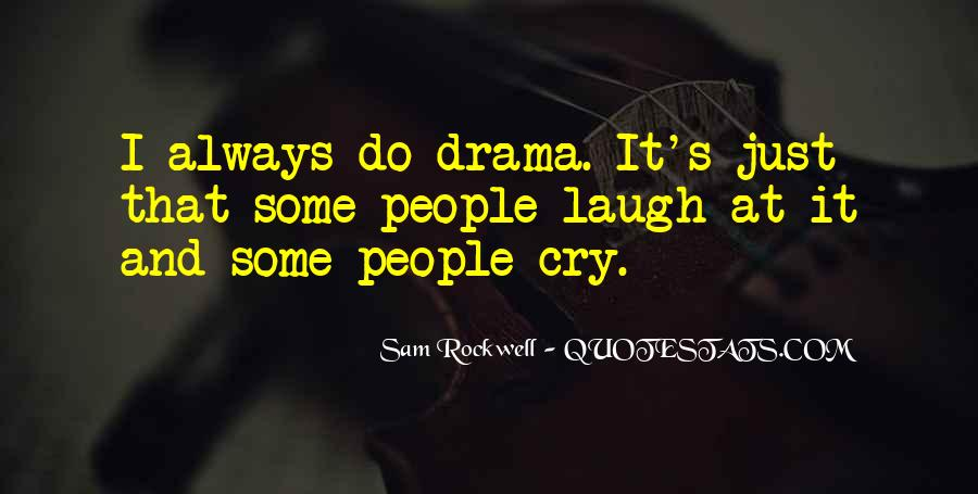 Laugh Until We Cry Quotes #138729