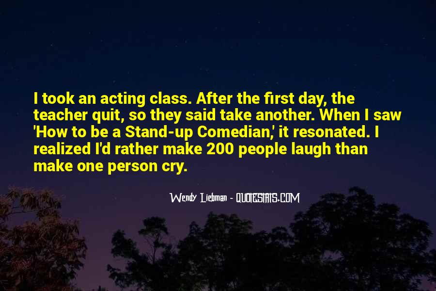 Laugh Until We Cry Quotes #36983