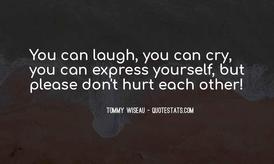 Laugh Until We Cry Quotes #56266