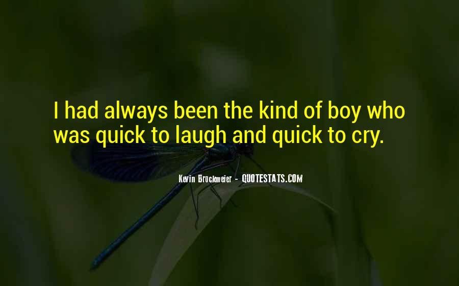 Laugh Until We Cry Quotes #76461