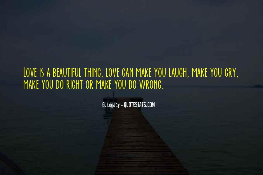 Laugh Until We Cry Quotes #77327