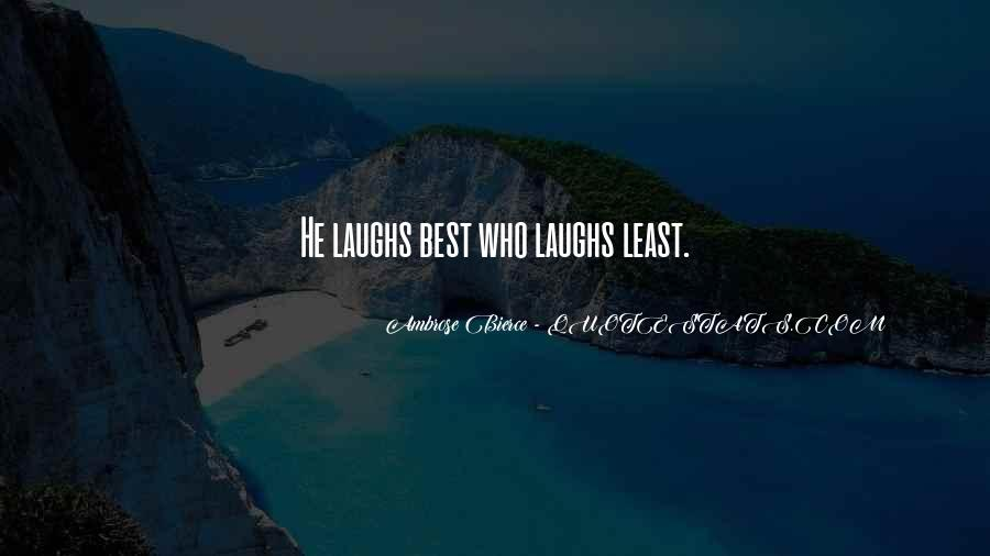 Laughing At One's Self Quotes #51553