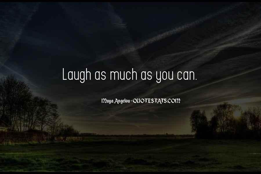 Laughing At One's Self Quotes #7837