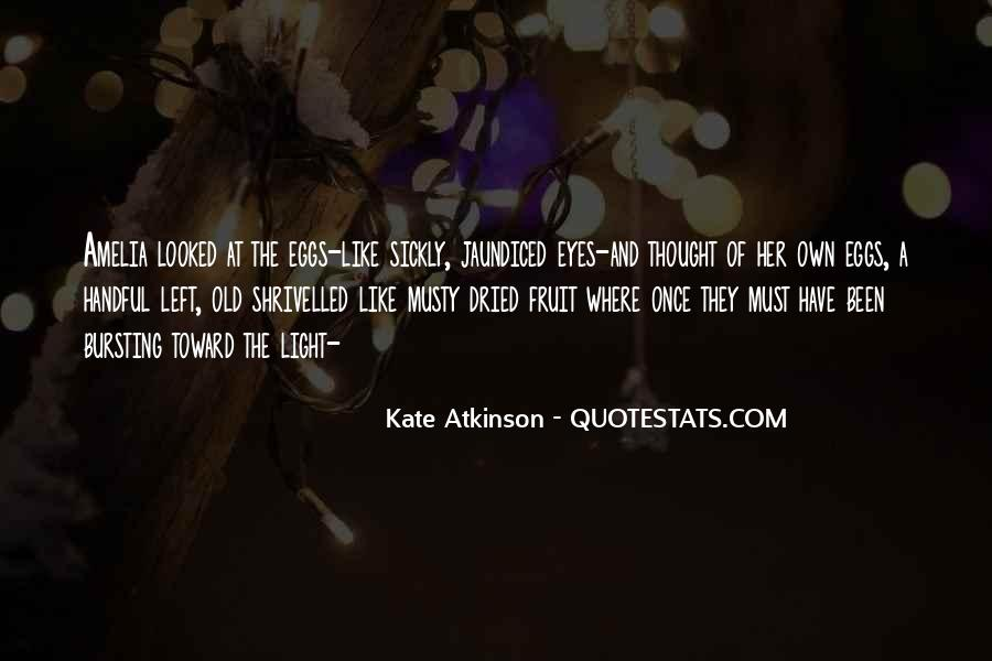 Quotes About Dried #122745