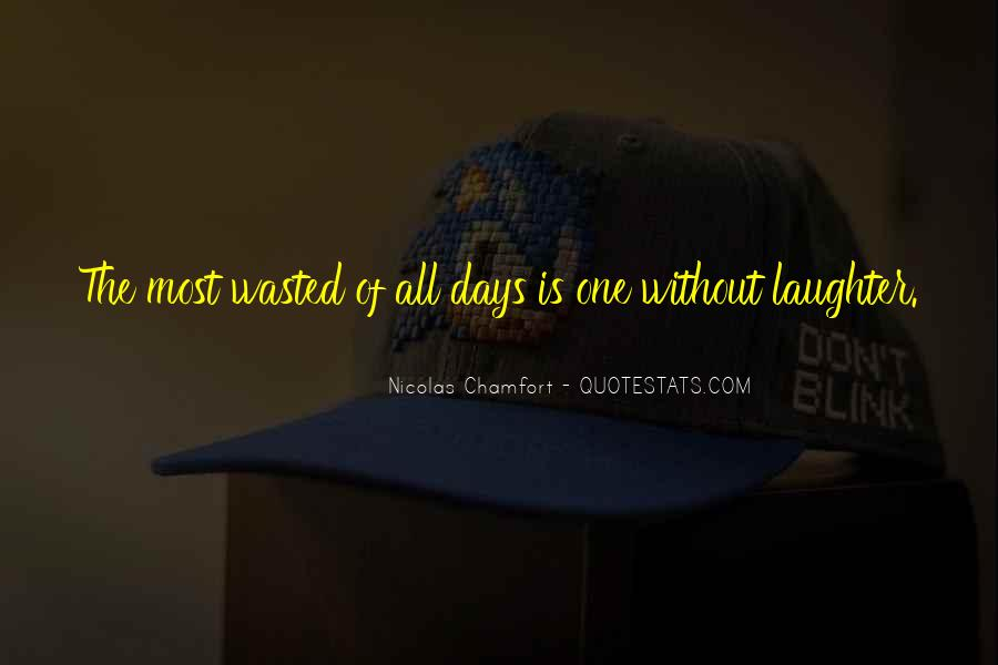 Laughter Is The Quotes #115337