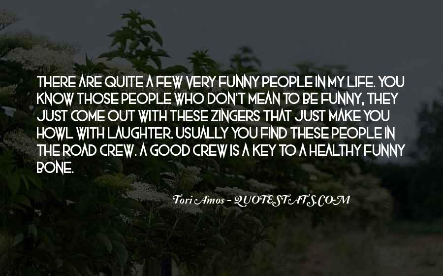 Laughter Is The Quotes #127082