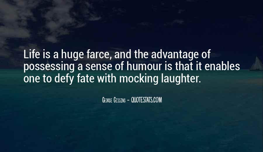 Laughter Is The Quotes #128428