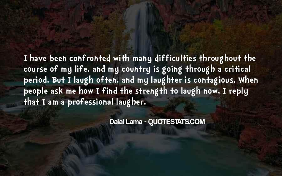 Laughter Is The Quotes #134584
