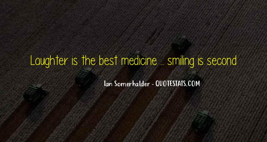Laughter Is The Quotes #157291
