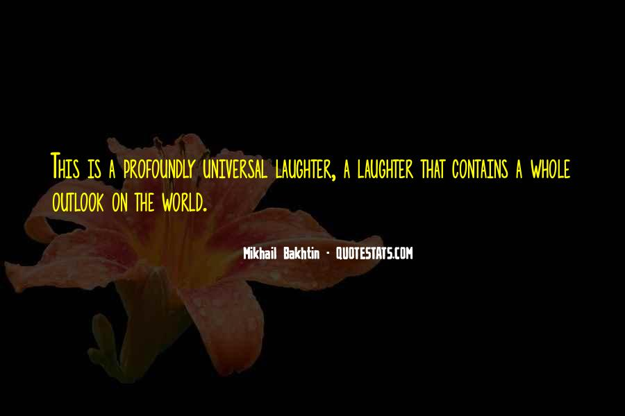 Laughter Is The Quotes #164349