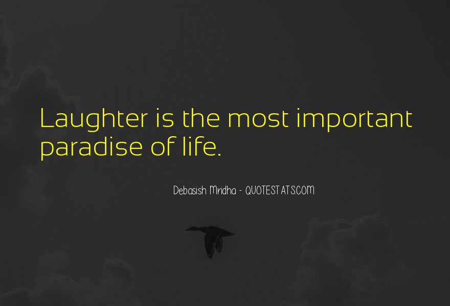 Laughter Is The Quotes #205473