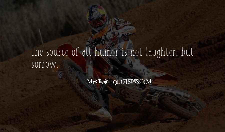 Laughter Is The Quotes #255598