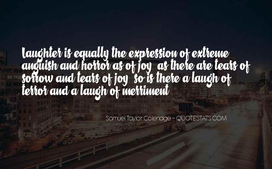 Laughter Is The Quotes #267206
