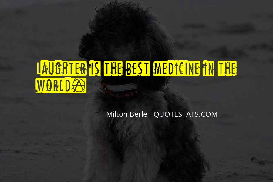 Laughter Is The Quotes #40453