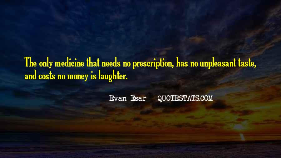 Laughter Is The Quotes #81557