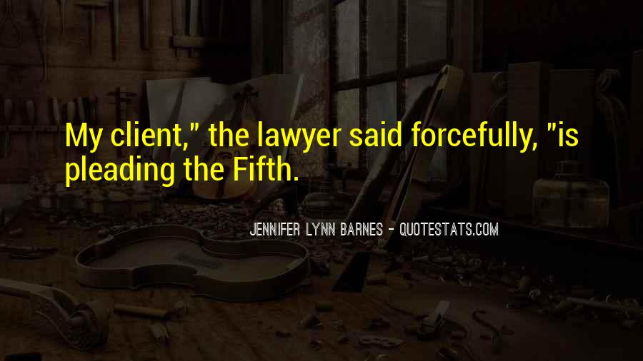 Lawyer Client Quotes #17019