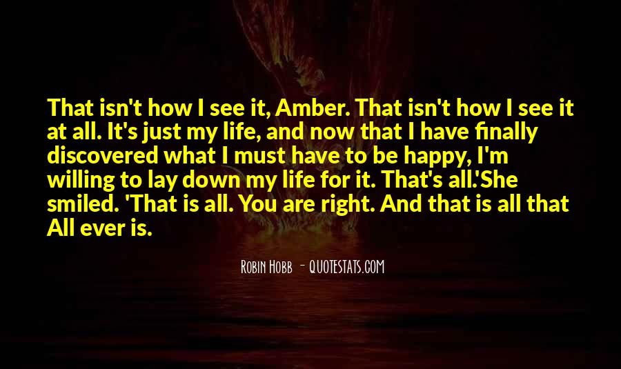 Lay Down Your Life Quotes #250479