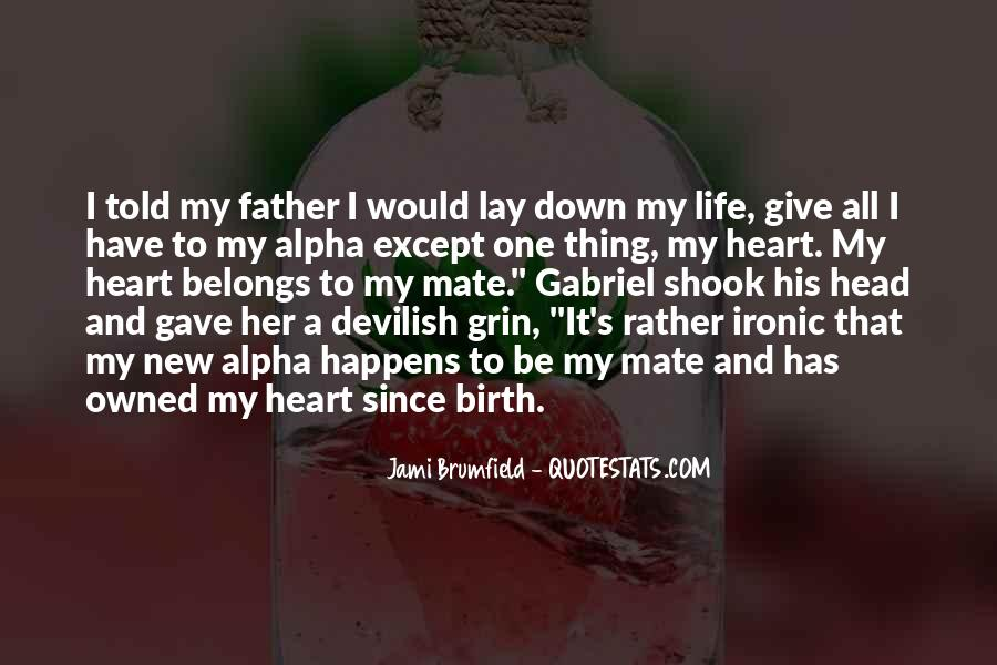 Lay Down Your Life Quotes #262578