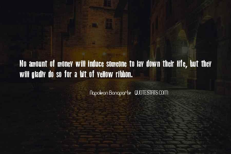 Lay Down Your Life Quotes #421796