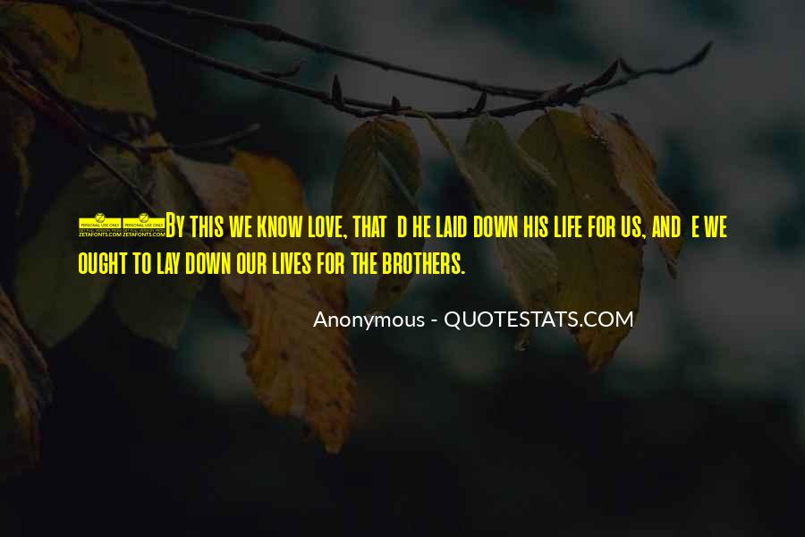 Lay Down Your Life Quotes #641001